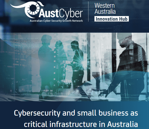 """Cybersecurity and small business as critical infrastructure in Australia"""